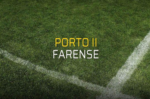 Porto II - Farense karşılaşma önü