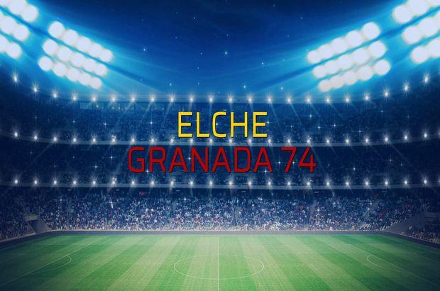 Elche - Granada 74 rakamlar