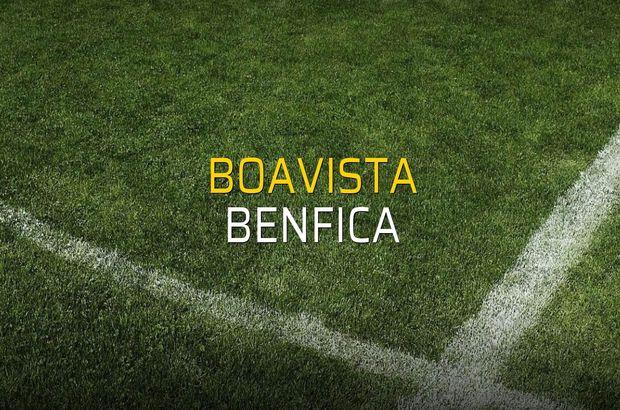 Boavista - Benfica maçı istatistikleri