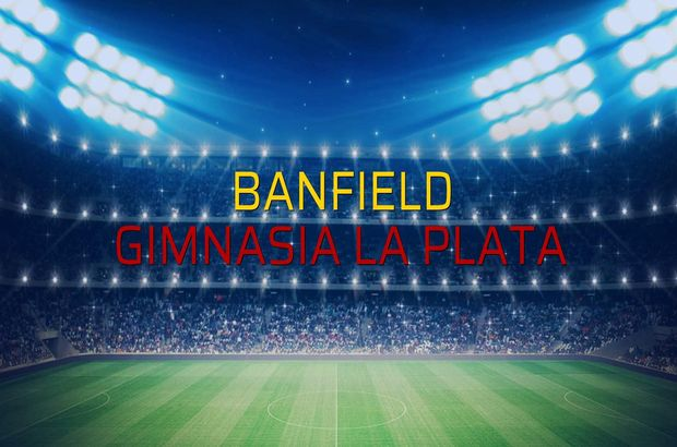 Banfield - Gimnasia La Plata maçı istatistikleri