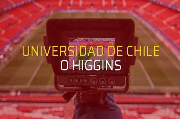 Universidad de Chile - O Higgins rakamlar