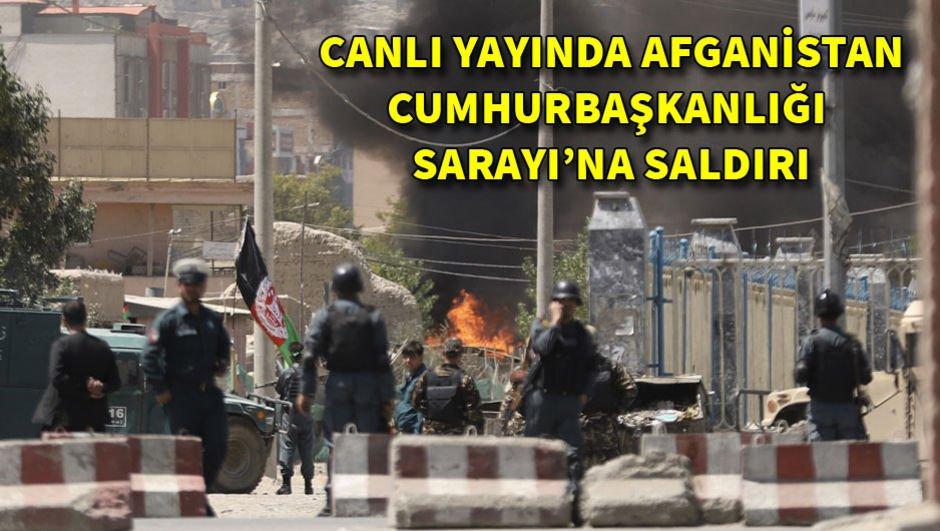 Canlı yayında Afganistan Cumhurbaşkanlığı Sarayı'na saldırı!