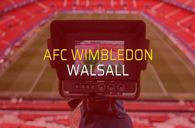 AFC Wimbledon - Walsall maçı öncesi rakamlar