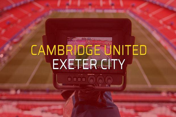 Cambridge United - Exeter City sahaya çıkıyor