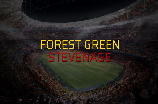 Forest Green - Stevenage maçı öncesi rakamlar