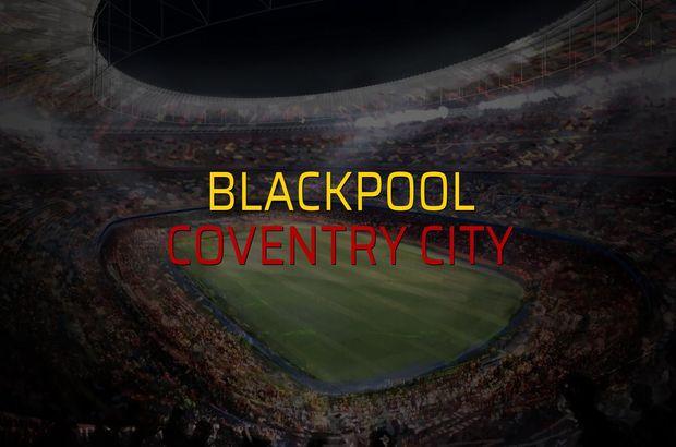 Blackpool - Coventry City rakamlar