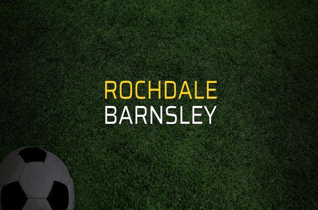 Rochdale - Barnsley maçı ne zaman?