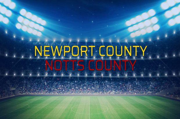 Newport County - Notts County rakamlar