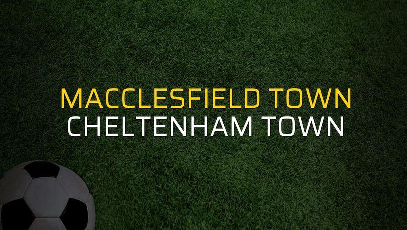 Macclesfield Town - Cheltenham Town maçı ne zaman?