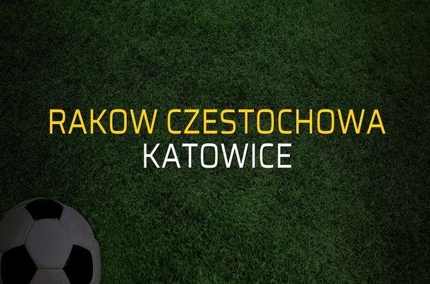Rakow Czestochowa - Katowice düellosu