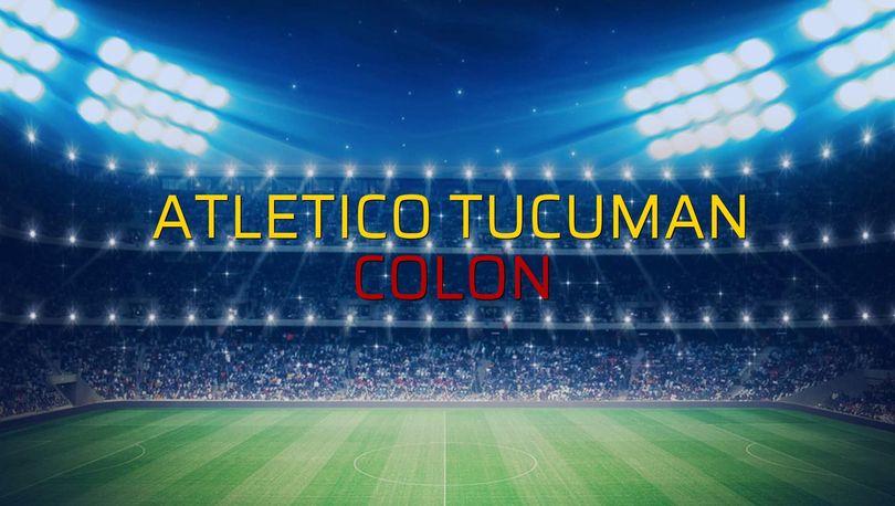 Atletico Tucuman - Colon maçı heyecanı