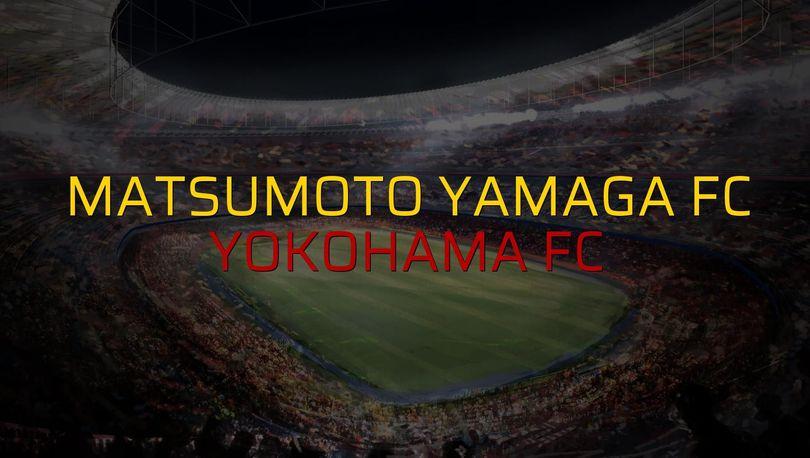 Matsumoto Yamaga FC - Yokohama FC rakamlar
