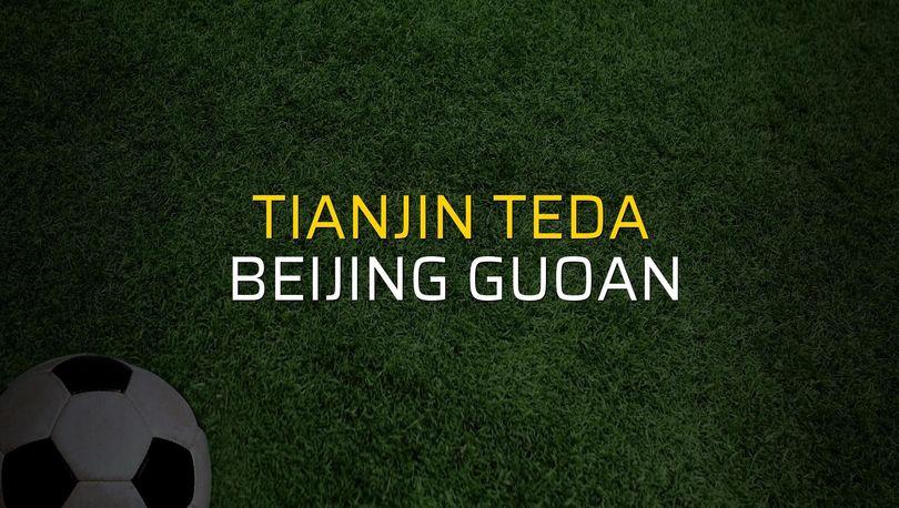 Tianjin Teda - Beijing Guoan maçı rakamları