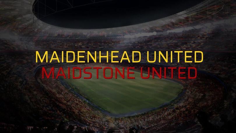 Maidenhead United - Maidstone United maçı istatistikleri