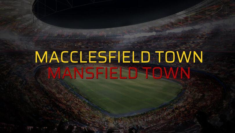 Macclesfield Town - Mansfield Town karşılaşma önü