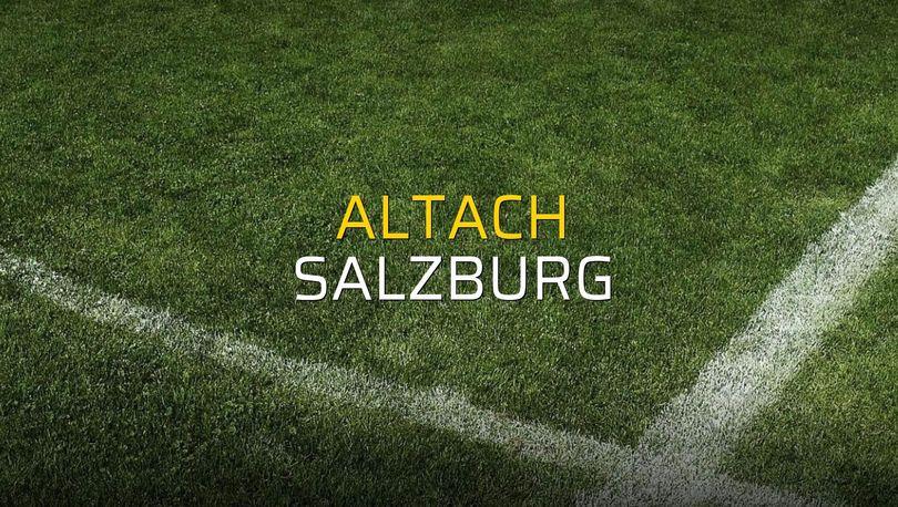 Altach - Salzburg sahaya çıkıyor