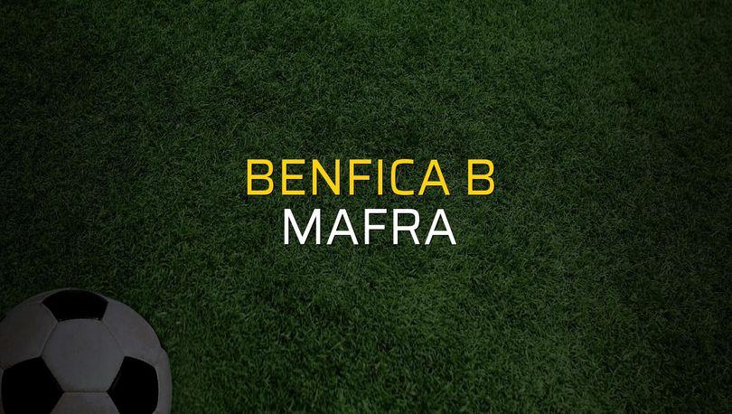 Benfica B - Mafra maçı rakamları