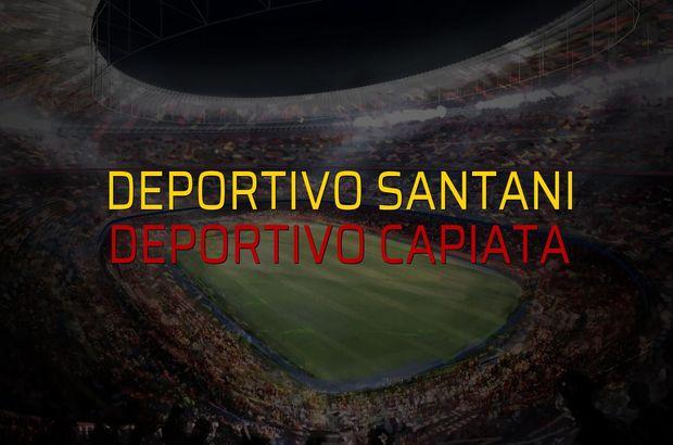 Deportivo Santani - Deportivo Capiata maçı rakamları