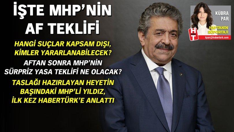 Son dakika! MHP af teklifini hazırladı! Ayrıntıları MHP'li Feti Yıldız anlattı