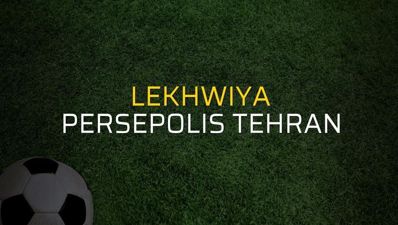 Lekhwiya - Persepolis Tehran maçı öncesi rakamlar