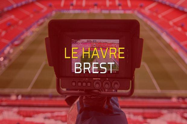 Le Havre - Brest maçı heyecanı