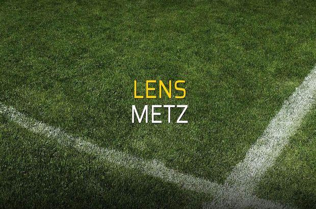 Lens - Metz karşılaşma önü