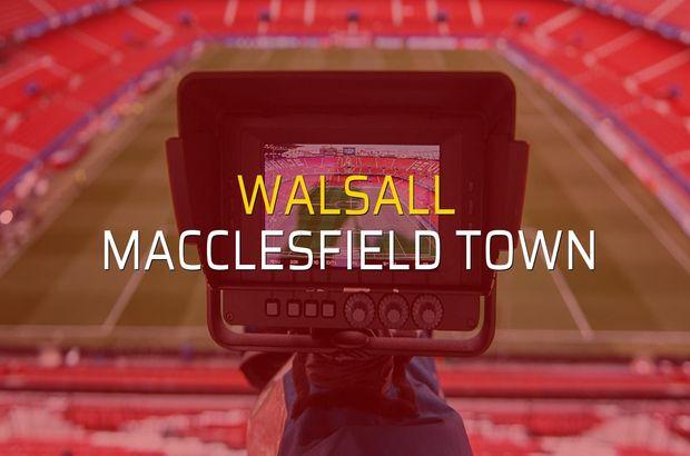 Walsall - Macclesfield Town maçı rakamları