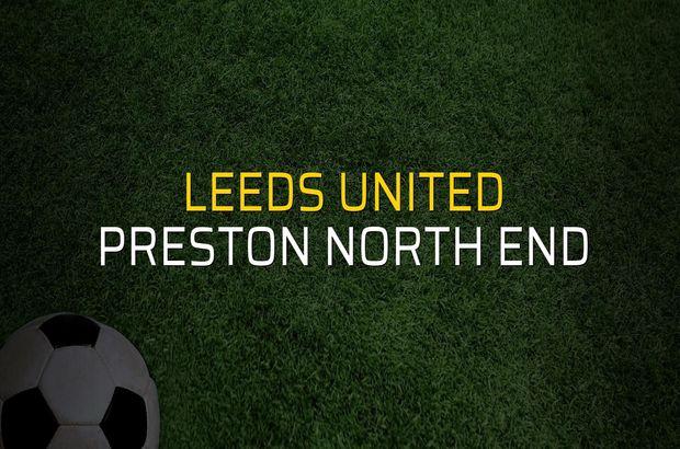 Leeds United - Preston North End sahaya çıkıyor