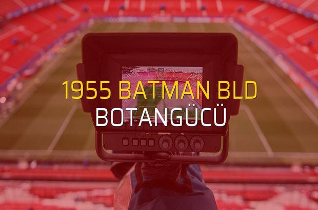 1955 Batman Bld - Botangücü karşılaşma önü