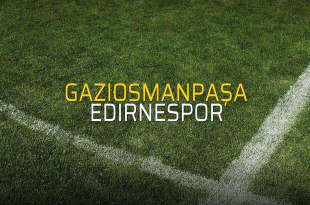 Gaziosmanpaşa - Edirnespor düellosu
