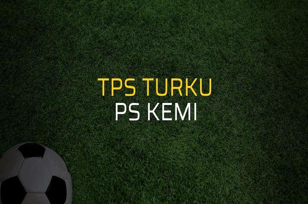 TPS Turku - PS Kemi maçı ne zaman?