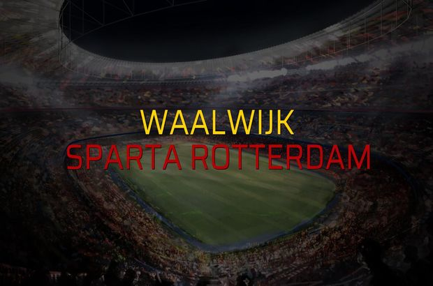 Waalwijk - Sparta Rotterdam maçı öncesi rakamlar