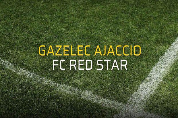 Gazelec Ajaccio - FC Red Star maç önü