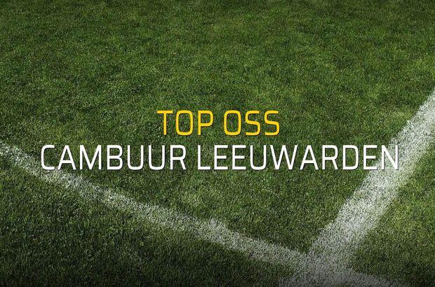 Top Oss - Cambuur Leeuwarden sahaya çıkıyor