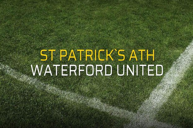 St Patrick`s Ath - Waterford United sahaya çıkıyor