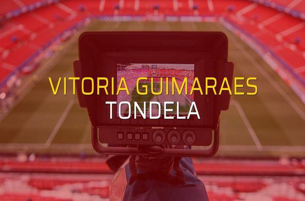 Vitoria Guimaraes - Tondela sahaya çıkıyor