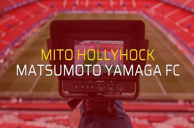 Mito Hollyhock - Matsumoto Yamaga FC maçı istatistikleri
