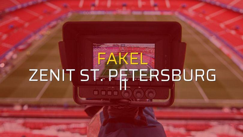 Fakel - Zenit St. Petersburg II maçı ne zaman?