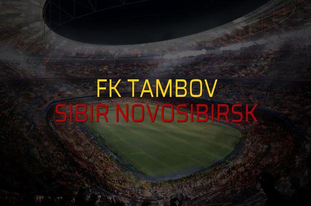 FK Tambov - Sibir Novosibirsk sahaya çıkıyor