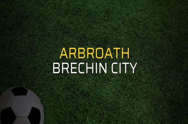 Arbroath - Brechin City maç önü
