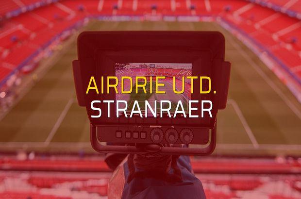 Airdrie Utd. - Stranraer maçı öncesi rakamlar