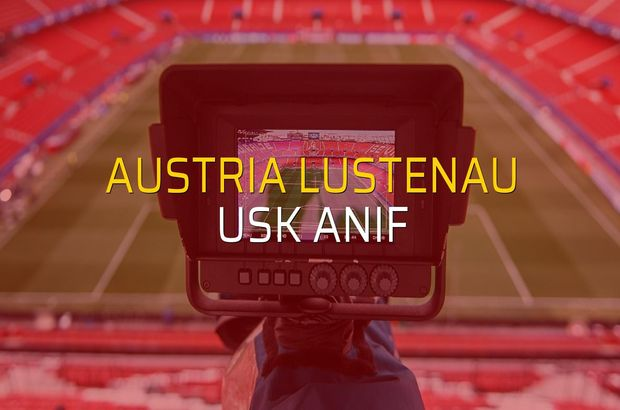 Austria Lustenau - USK Anif maçı heyecanı