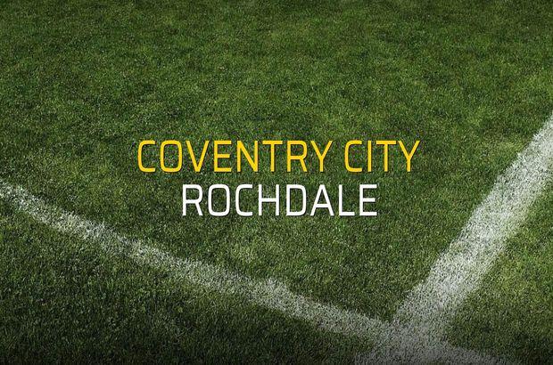 Coventry City - Rochdale rakamlar