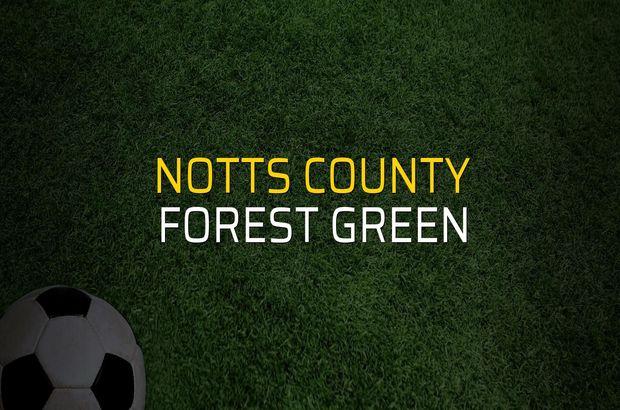 Notts County - Forest Green maçı rakamları