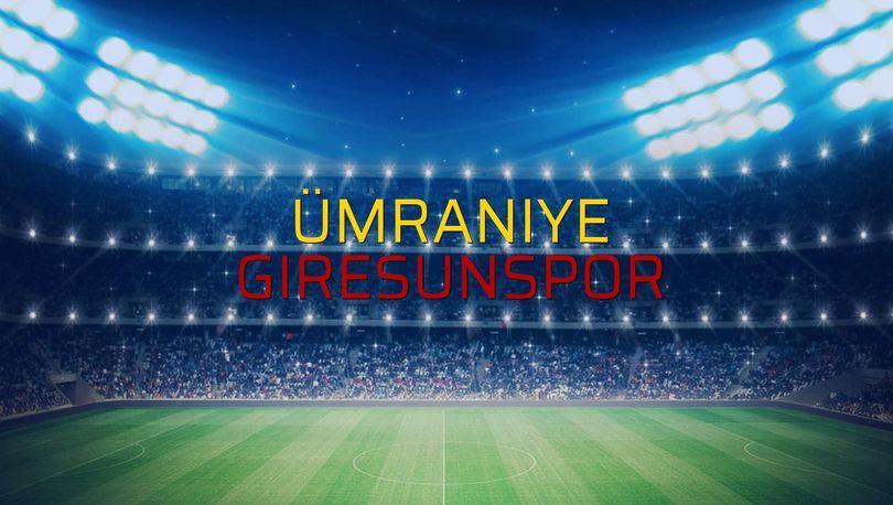 Ümraniye - Giresunspor maçı istatistikleri