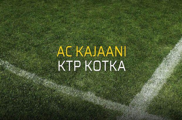 AC Kajaani - KTP Kotka maçı rakamları