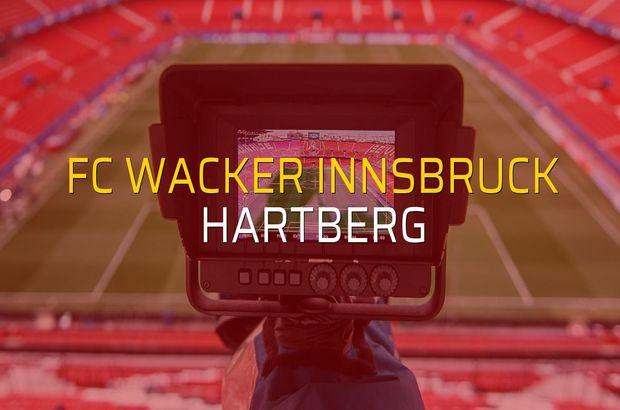 FC Wacker Innsbruck - Hartberg maç önü
