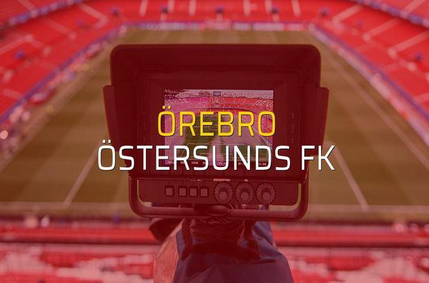 Örebro - Östersunds FK rakamlar