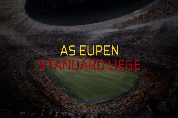 AS Eupen - Standard Liege maçı heyecanı