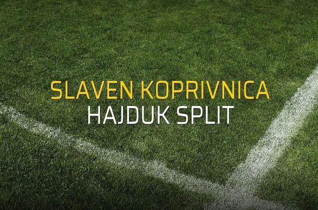 Slaven Koprivnica - Hajduk Split rakamlar